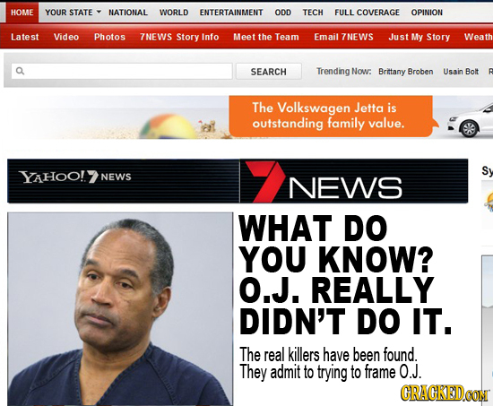 26 Viral News Stories That Would Break the Internet