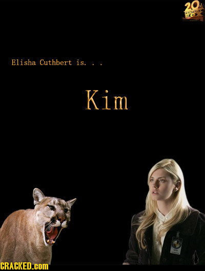 20 Elisha Cuthbert is.. . Kim CRACKED.COM