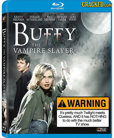 CRACKEDcO anmyolse KRISTY DONALD PAUL RUTGER LUKE SWANSON BUFFy SUTHERLAND REUBENS HAUER PERRY THE VAMPIRE SLAYER VAMPIRE SLAYER WARNING It's pretty m