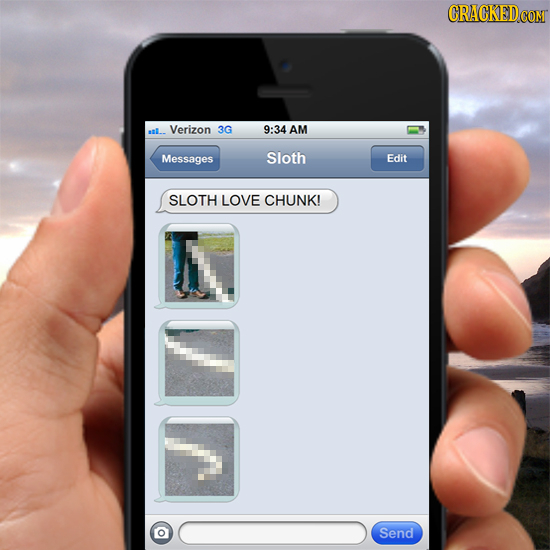 CRACKED COM asll Verizon 3G 9:34 AM Messages Sloth Edit SLOTH LOVE CHUNK! Send