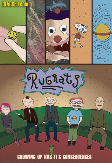 CRACKED.cOM RuGRats GROWING UP HAS ITS CONSEOUENCES