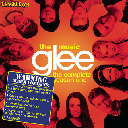 glee the music WARNING the complete ALBUM season one CONTAINS: Covers of songs out for that a cover. week have and don't been need a Covers that the o