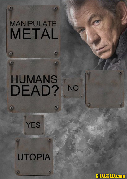 MANIPULATE METAL HUMANS DEAD? NO YES UTOPIA CRACKED.coM