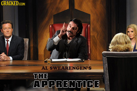 AL SWEARENGEN'S THE APPRENTICE