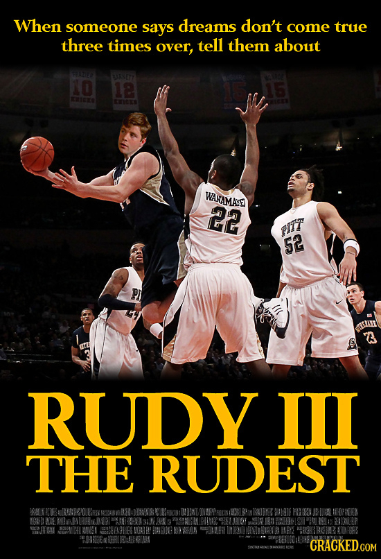 When someone says dreams don't come true three times over, tell them about FA2E BRNETY 10 18 15 IEE ICE WANAMAIE 22 pIIT 52 LN 3 RUDY ILI THE RUDEST i