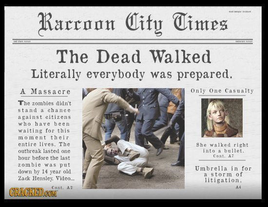 Rarrnnn Cify Times The Dead Walked Literally everybody was prepared. A Massacre Only One Casualty The zombies didn't stand a chanee against citizens w
