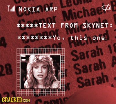 Till NOKIA ARP Michae'z *****TEXT FROM SKYNET: ********Yo this one. Sarah Sarsh Sarah CRACKED COM