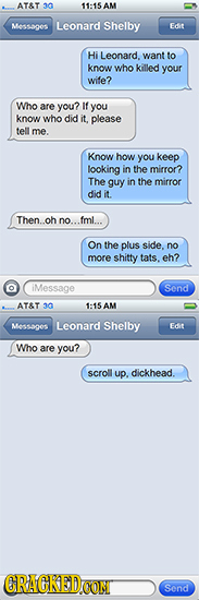 AT&T 30 11:15 AM Messages Leonard Shelby Fdi Hi Leonard, want to know who killed your wife? Who are you? If you know who did it, please tell me. Know