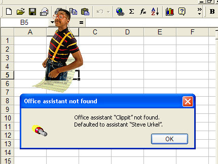 E fx ? >> B B5 A D E F 1 2 3 4 5 6 7 8 Office assistant Dot found X 9 10 Office assistant Clippit not found. 11 Defaulted to assistant Steve Urkel
