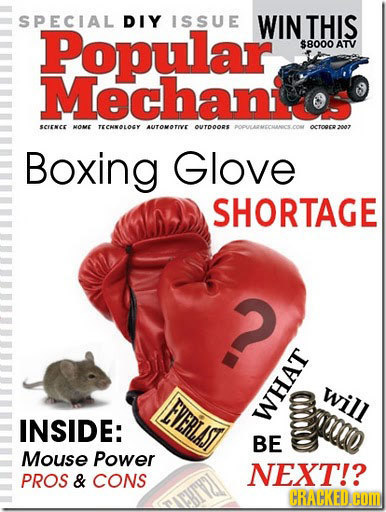 SPECIAL DIY ISSUE Popular WIN THIS $8000 ATV Mechano: SEENER HOME TECNNOLOGY AUTOMOTIVE OUTDOORS POULARCCHANCECON croaersna Boxing Glove SHORTAGE O wi