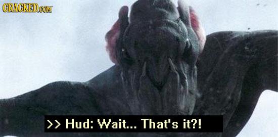 GRACKED.ON >> Hud: Wait... That's it?!
