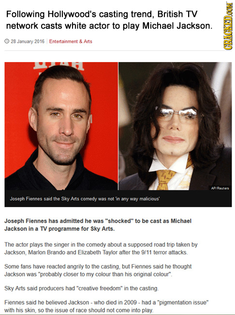 Following Hollywood's casting trend, British TV network casts white actor to play Michael Jackson. 28 January 2016 Entertainment & Arts GRAUN AP/Reute