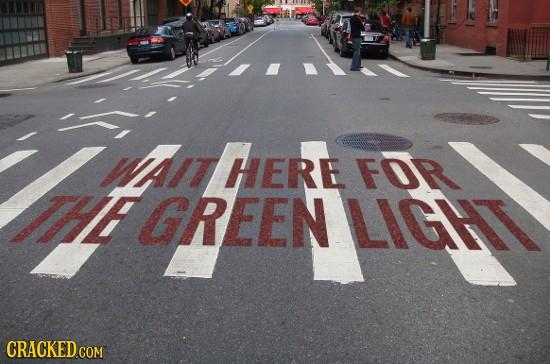 WAIT HERE FOR FGREEN GREEN LIGHT CRACKED COM