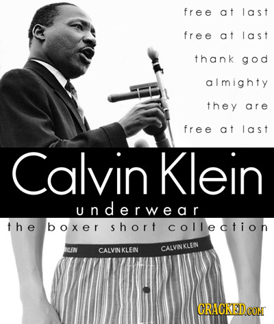 free at last free at last thank god almighty they are free at last Calvin Klein underwear the boxer short collection ICEN CALVIN KLEIN CALVINKLEIN CRA