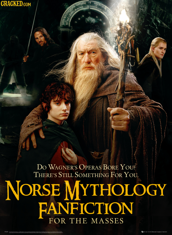 CRACKED.COM ipixyt DO WAGNER'S OPERAS BORE YOU THERE'S STILL SOMETHING FOr You. NORSE MYTHOLOGY FANFICTION FOR THE MASSES