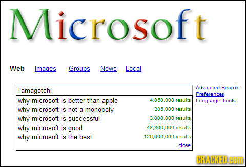 Microsoft Web Images Groups News Local Tamagotchil Advanced Sesrch Preferences why microsoft is better than apple 4.850.000 results Langusge Tools why