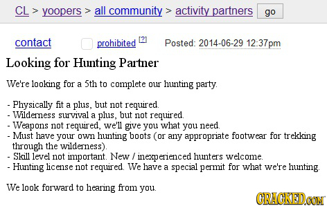 CL yoopers all community activity partners go contact prohibited Posted: 2014-06-29 12:37pm Looking for Hunting Partner We're looking for a 5th to com