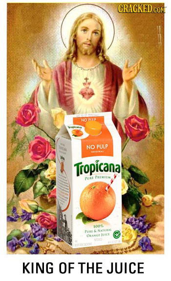 GRACKED c NO PIH NO PULP 40L Tropicana CURE PMIUIM IHOL. PUR & NATURAL OAANGE turce KING OF THE JUICE
