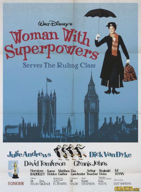 WAf rDisney's Woman With Superpowers Serves The Ruling Class JulieAndrews Dick Van Dyke David Tomlinson Glynnis Johns Herione Karen Matthes Elsa Arthu