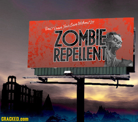 Wohot it Yorcs cie Doit lesve ZOMBE REPELLENT CRACKED.cOM