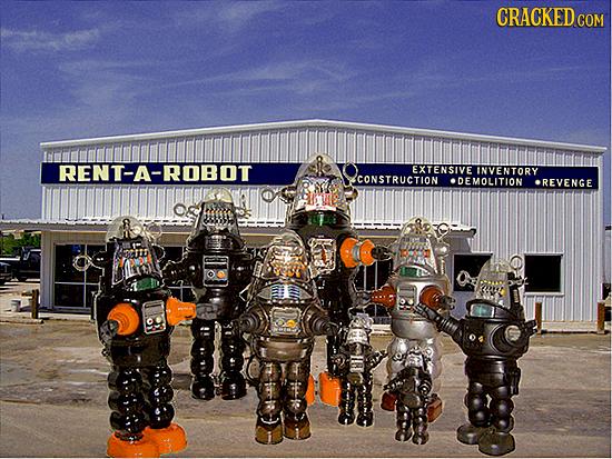 COM RENT-A-ROBOT EXTENSIVE INVENTORY CONSTRUCTION DEMOLITION REVENGE