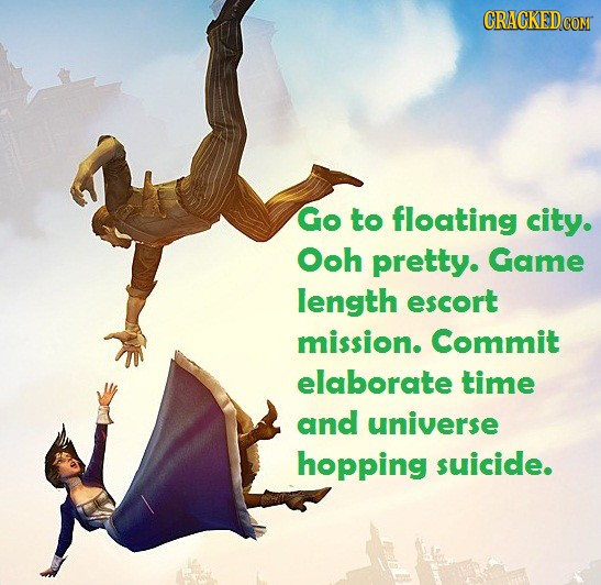 Go to floating city. Ooh pretty. Game length escort mission. Commit elaborate time and universe hopping suicide.