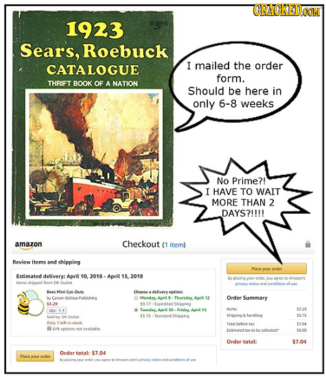 CRACKEDCON 1923 Sears, Roebuck CATALOGUE I mailed the order form. THRIFT BOOK OF A NATION Should be here in only 6-8 weeks No Prime?! I HAVE TO WAIT M