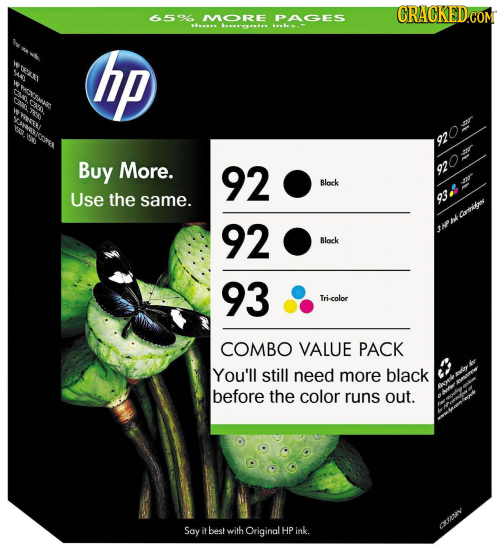 6596 MORE PAGES s 14 WA hp 920= Buy More. 92 92 Black Use the same. 93 Crthikan 92 Black 93 Tri-color COMBO VALUE PACK You'll still need more black be