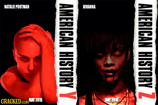 NATALIE PORTMAN AMERICAN AMERICAN HISTORY HISTORY Y Z CRACKED.COM! MAY2015 MAY2016