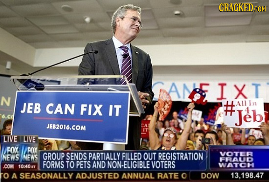 CRACKEDCO COM AME IXT N JEB CAN FIX In IT Hleb All 4 6.cd JEB2016.COM LIVE LIVE FOX FOX NEWS NEWS GROUP SENDS PARTIALLY FILLED OUT REGISTRATION VOTER