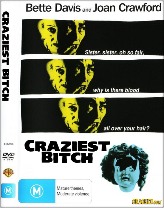 Bette Davis Joan Crawford and CRAZIEST Sister, sister. oh so fair. BITCH why is there blood all over your hair? Y25196 CRAZIEST DVD BITCH VIDEO M M Ma