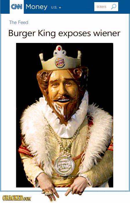 CNN Money U.S. tickers The Feed Burger King exposes wiener CING CRACKEDOON