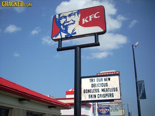 CRACKEDG COM KFC OTTTATE TRY OUR NEW DELICIOUS BONELESS. MEATLESS SKIN CRISPERS COmCUCENMA INEMA cae
