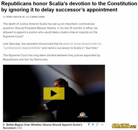 Republicans honor Scalia's devotion to the Constitution by ignoring it to delay successor's appointment Dy PERRY BACON JR. and CARRIE DANN The death o