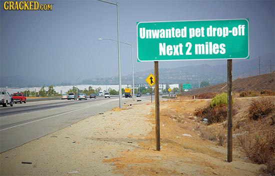 CRACKEDcO Unwanted pet drop-off Next 2 miles