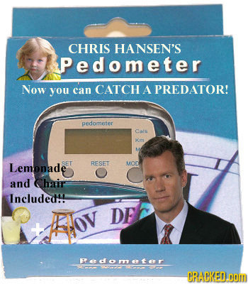 CHRIS HANSEN'S Pedometer Now you can CATCH A PREDATOR! pedometer Cats Km M Lemonade CET RESET MOD and Chair Included! #ov DE Pedometer CRACKED.oOm