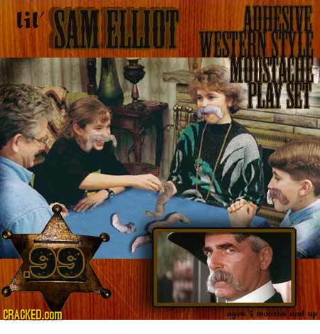 Lil' SAM ELLIOT ADHESIVE WESTERN SUYLE MOUSATE PLAY SEY CRACKED.COM MOREE