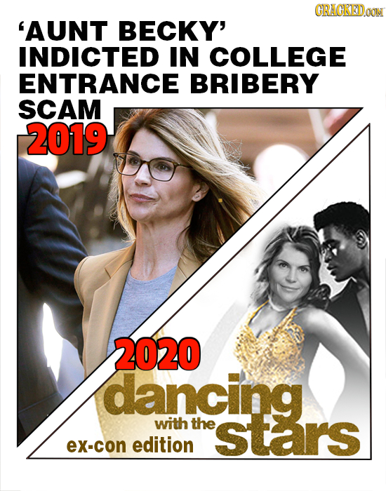 CRACKEDOON 'AUNT BECKY' INDICTED IN COLLEGE ENTRANCE BRIBERY SCAM 2019 2020 dancing with the stars eX-cON edition