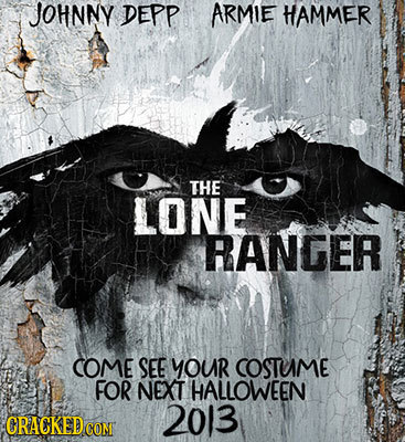 JOHNNY DEPP ARMIE HAMMER THE LONE RANGER COME SEE YOUR COSTUME FOR NEXT HALLOWEEN 2013 CRACKEDCON