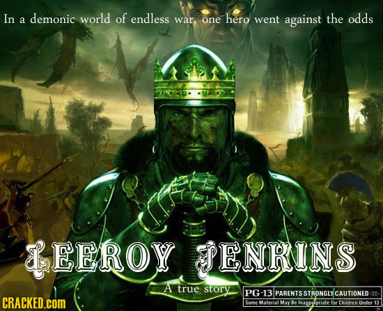 In demonic world of endless war, hero went against the odds a one EEROY ENRINS A true story PG-13 PARENTSSTRONGLYCAUTIONEDR CRACKED.COM Some Material