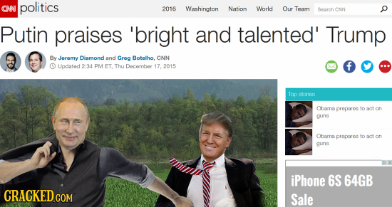CNI politics 2016 Washington Nation World Our Team Search CNN p Putin praises 'bright and talented' Trump By Jeremy Dlamond and Greg Botelho, CNN Upda
