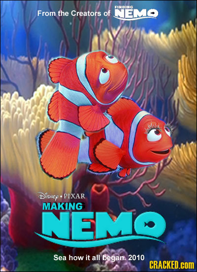 EIMDIMC From the Creators of NEMO Disney PIXAR MAKING NEM Sea how it all began. 2010 CRACKED.COM