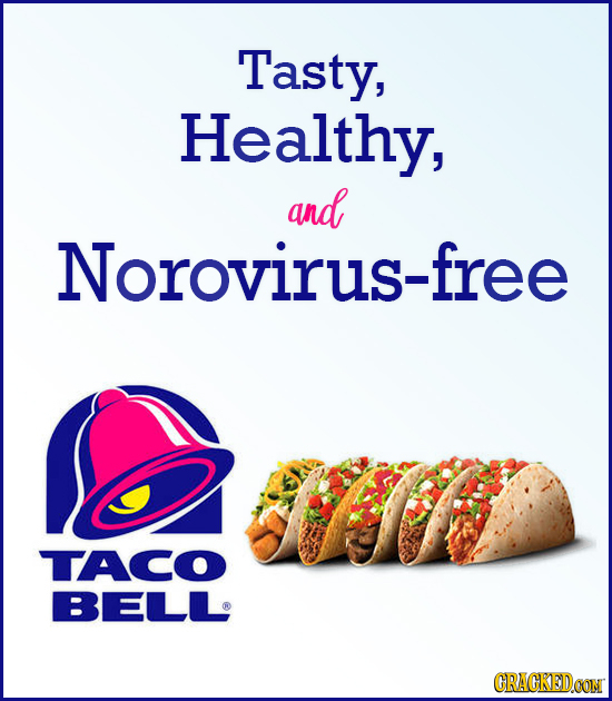 Tasty, Healthy, and Norovirus-free TACO BELL CRACKEDCON