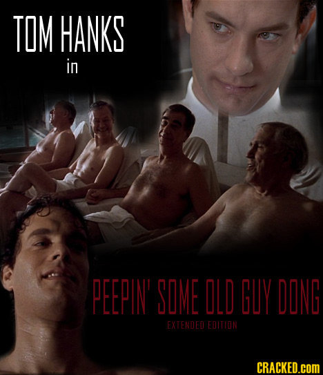 TOM HANKS in PEEPIN' SOME ILD GUY DING EXTENDED EDITHON CRACKED.cOM