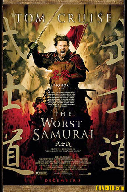 TOM CRUISE HONOR THE WORST SAMURAI iti 1O AS ON EGELDO  A AE 2024 BREOTOO TOO O71 LNSCOT STSUNTY TOEO DECEMBERS CRACKED.COM