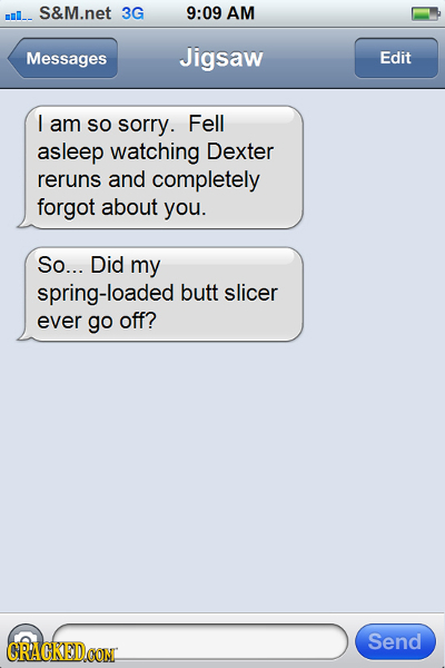 The 25 Worst Possible Text Messages To Wake Up To