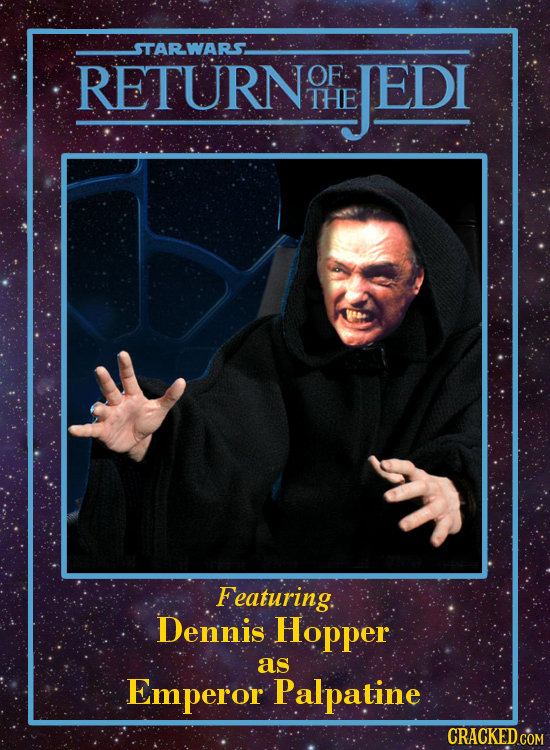 STARWARS RETURNT OF JEDI THE Featuring. Dennis Hopper as Emperor Palpatine CRACKED