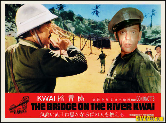 KWAi Br DON KNOTTS F6HAPE I THE BRiDGE ON THE RiVER KWAi xittttshfx TEDNCO t EWAORYOK CRACKED:COR