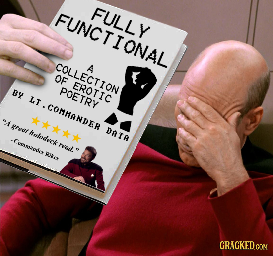 FUNCTIONAL FULLY FCT COLLECTION A OF EROTION EROTIC BY POETRY LT .COMMANDER A great holodeck DATA -Commander read. Riker CRACKED.COM
