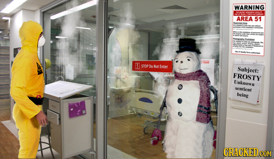 WARNING AREA 51 STOP Do Not Enter Subject: FROSTY Unknown semfient being